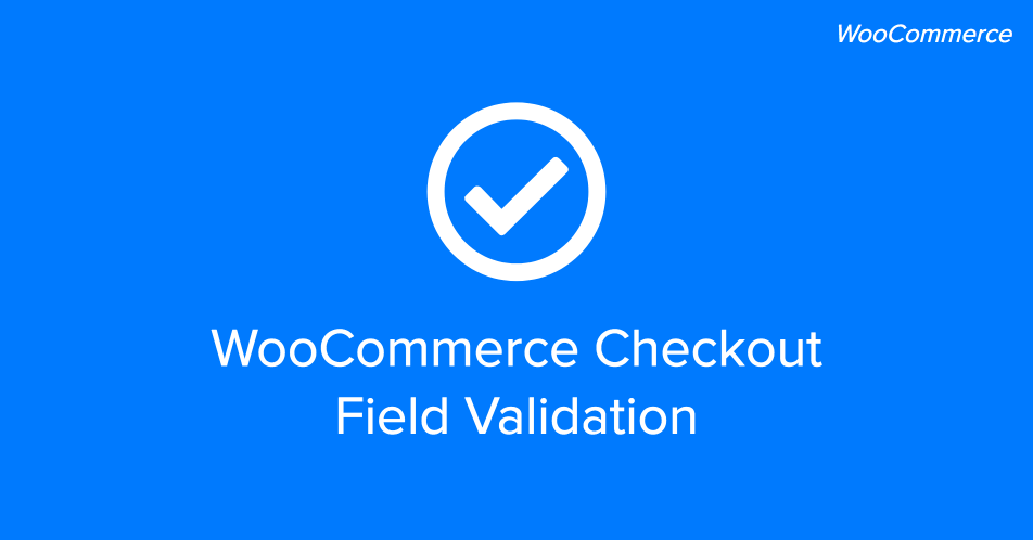 WooCommerce Checkout Validation